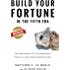 Build Your Fortune in the Fifth Era: How Angel Investors, VCs, and Entrepreneurs Prosper in an Age of Unprecedented Innovation