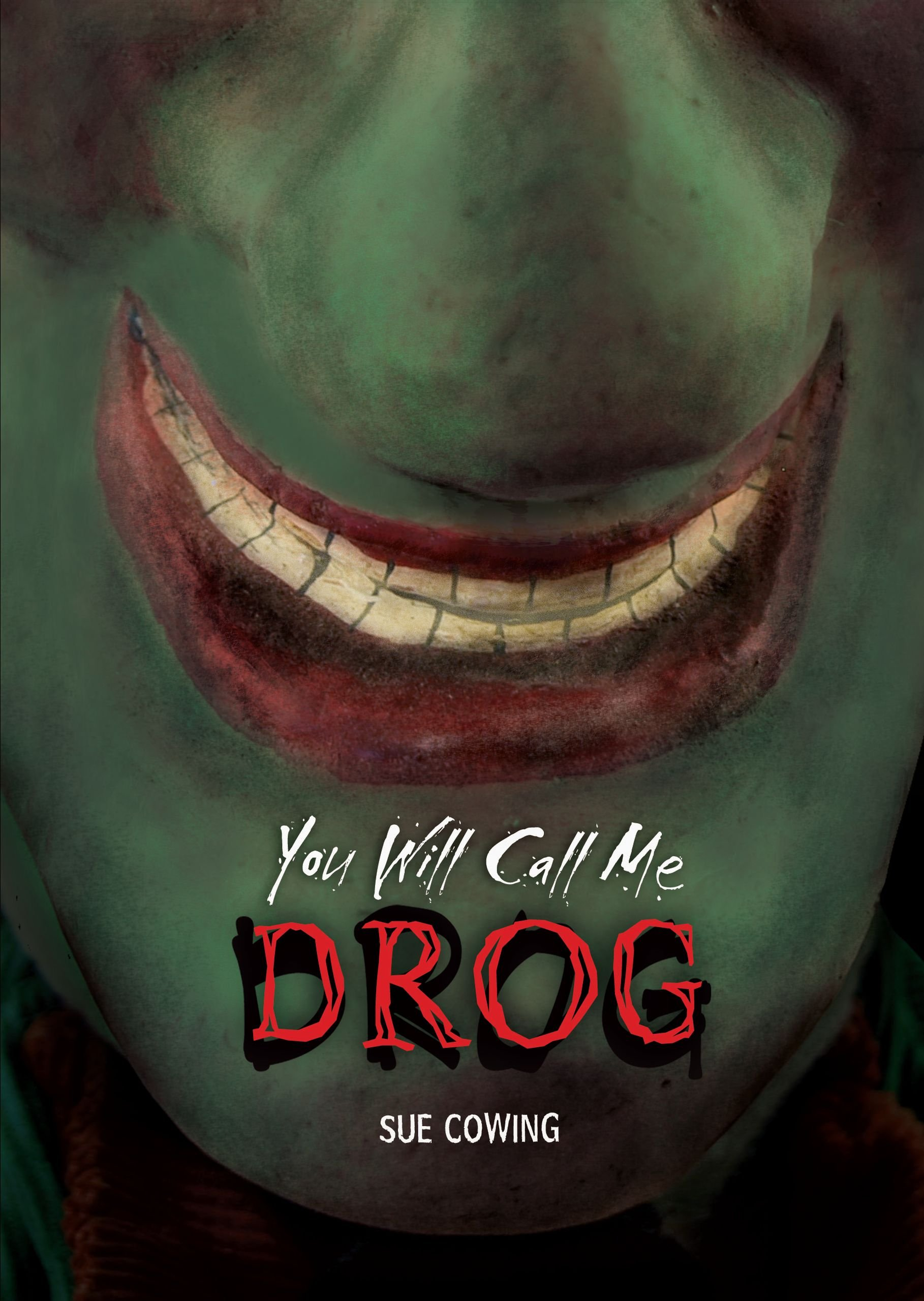 You Will Call Me Drog (Carolrhoda): Amazon.es: Sue Cowing ...