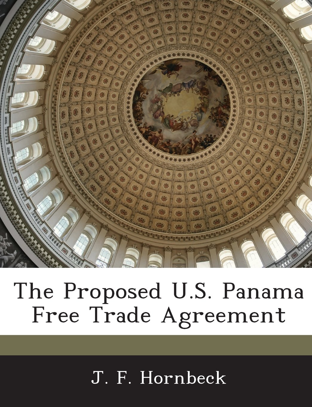The Proposed Us Panama Free Trade Agreement J F Hornbeck