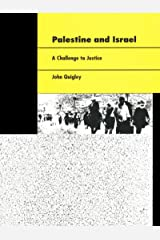 Palestine and Israel: A Challenge to Justice Kindle Edition
