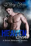 Heaven Sent (Rebel Walking #2) (Rebel Walking Series)