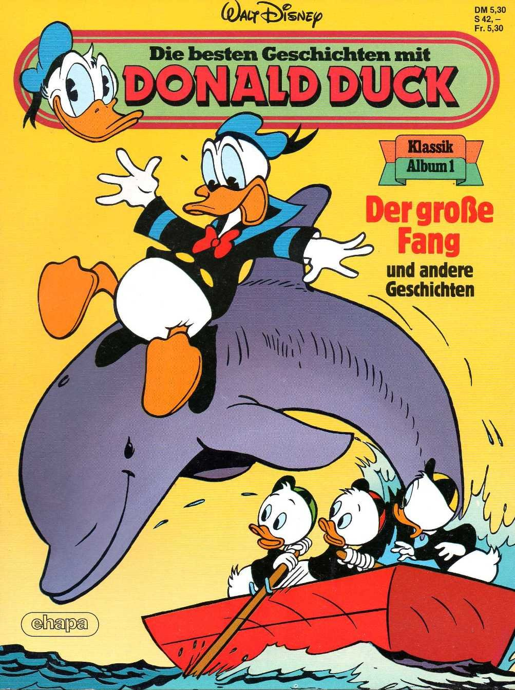 Walt Disney - Die besten Geschichten mit DONALD DUCK Klassik Comic Album # 1: Der große Fang Comic – 1984 Ehapa B00F7RACNQ Belletristik - Comic Cartoon