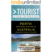 Greater Than a Tourist – Perth Western Australia Australia: 50 Travel Tips from a Local (Greater Than a Tourist…