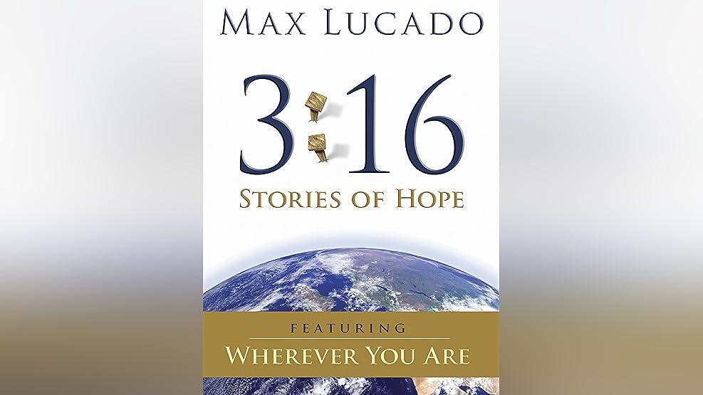 Max Lucado 3:16