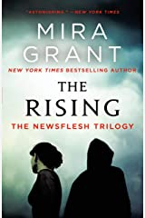 The Rising: The Newsflesh Trilogy Kindle Edition