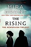 The Rising: The Newsflesh Trilogy