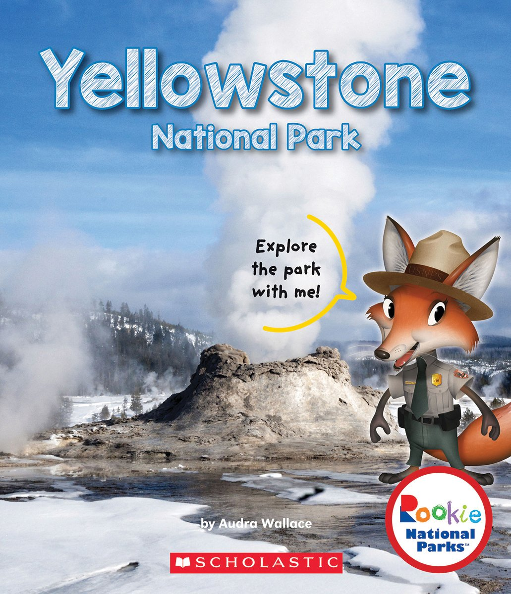 Yellowstone National Park (Rookie National Parks (Paper))