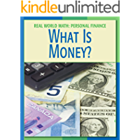 What is Money? (21st Century Skills Library: Real World Math)