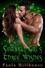 Savannah Girl's Three Wishes Kindle Edition