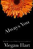 Always You: a three part novel