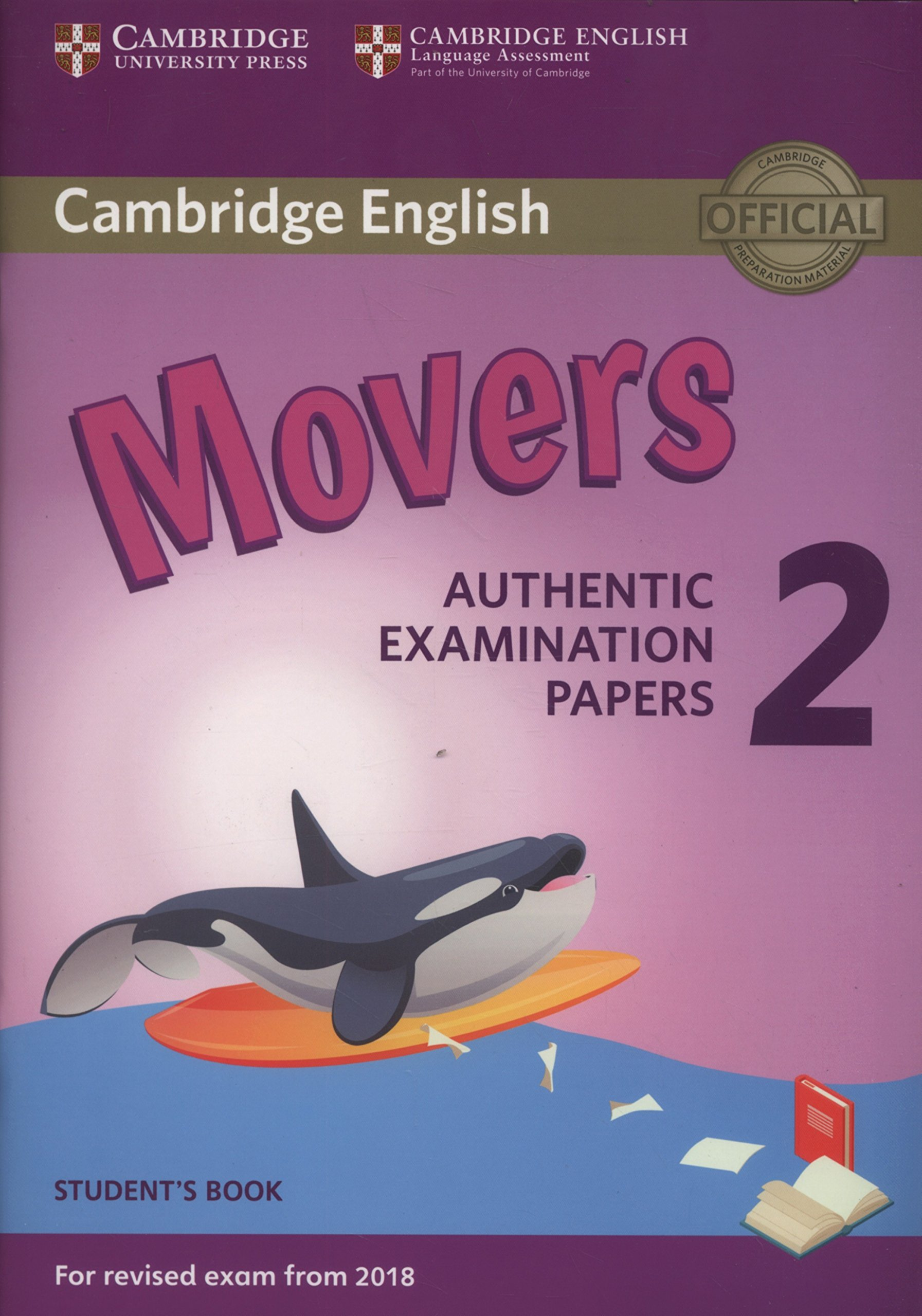 097ebef4ea15f Cambridge English Young Learners 2 for Revised Exam from 2018 Movers  Student s Book  Authentic Examination Papers (Cambridge Young Learners  Engli) Paperback ...