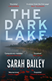 The Dark Lake: A stunning thriller perfect for fans of Jane Harper's The Dry