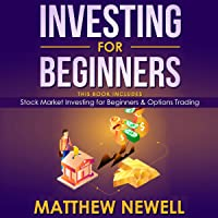 Investing for Beginners: This Book Includes - Stock Market Investing for Beginners and Options Trading