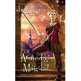 Armed & Magical (Raine Benares, Book 2)