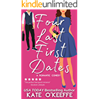 Four Last First Dates: A Sweet Romantic Comedy of Love, Friendship and One Big Cake (Cozy Cottage Café Book 4) (English…