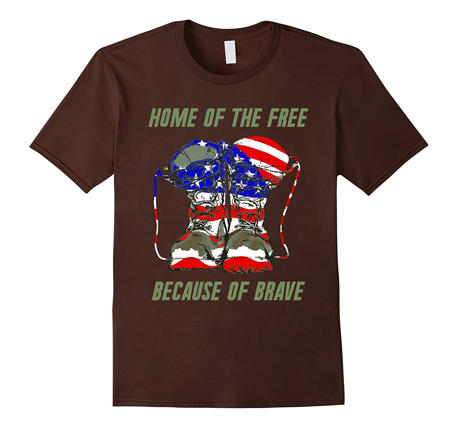 Proud American Home Free Because Of Brave Tshirts Pl Polozatee