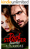 Dark Stranger Immortal (The Children Of The Gods Paranormal Romance Book 3)