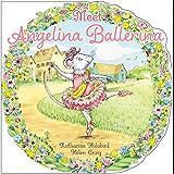 Meet Angelina Ballerina