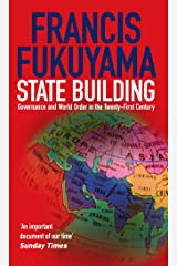 State Building: Governance and World Order in the 21st Century Paperback