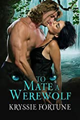 To Mate A Werewolf (Scattered Siblings  Book 3) Kindle Edition
