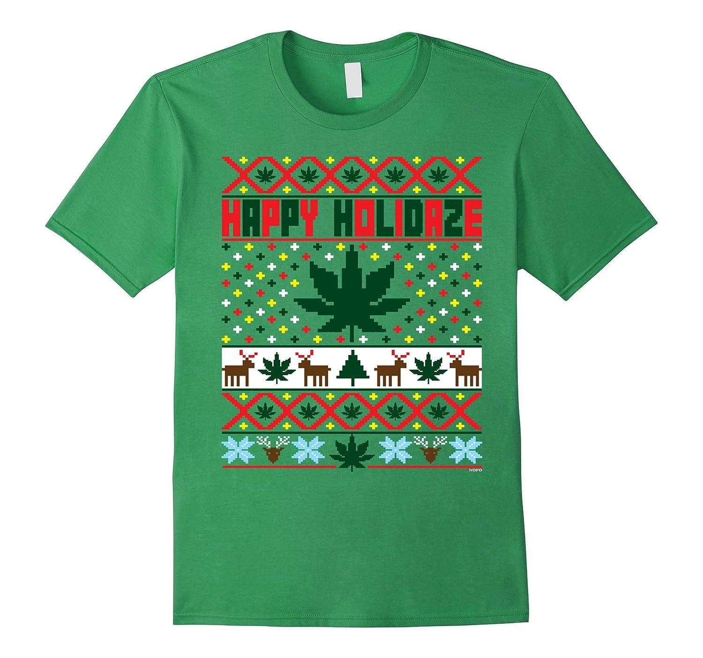 happy holidaze marijuana weed ugly christmas sweater tee art