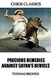 Precious Remedies Against Satan's Devices (English Edition)