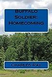 Buffalo Soldier:  Homecoming