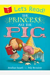 Let's Read! The Princess and the Pig Paperback