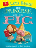 Lets Read! Princess and the Pig: The Princess and the Pig