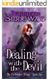 Dealing with the Devil (The Earthwalker Trilogy Book 1)