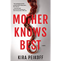 Mother Knows Best: A Novel of Suspense