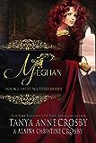 Meghan: A Sweet Scottish Medieval Romance (Sweet Scottish Brides Book 2)