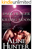 Dark Hunger on a Killing Moon (Desires of the Otherworld Book 2)