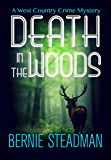 Death in the Woods (The West County Crime Mysteries Book 1)