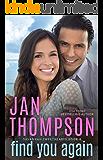 Find You Again: Friends-to-Sweethearts and Hidden Secrets Christian Beach Town Romance (Savannah Sweethearts Book 8)