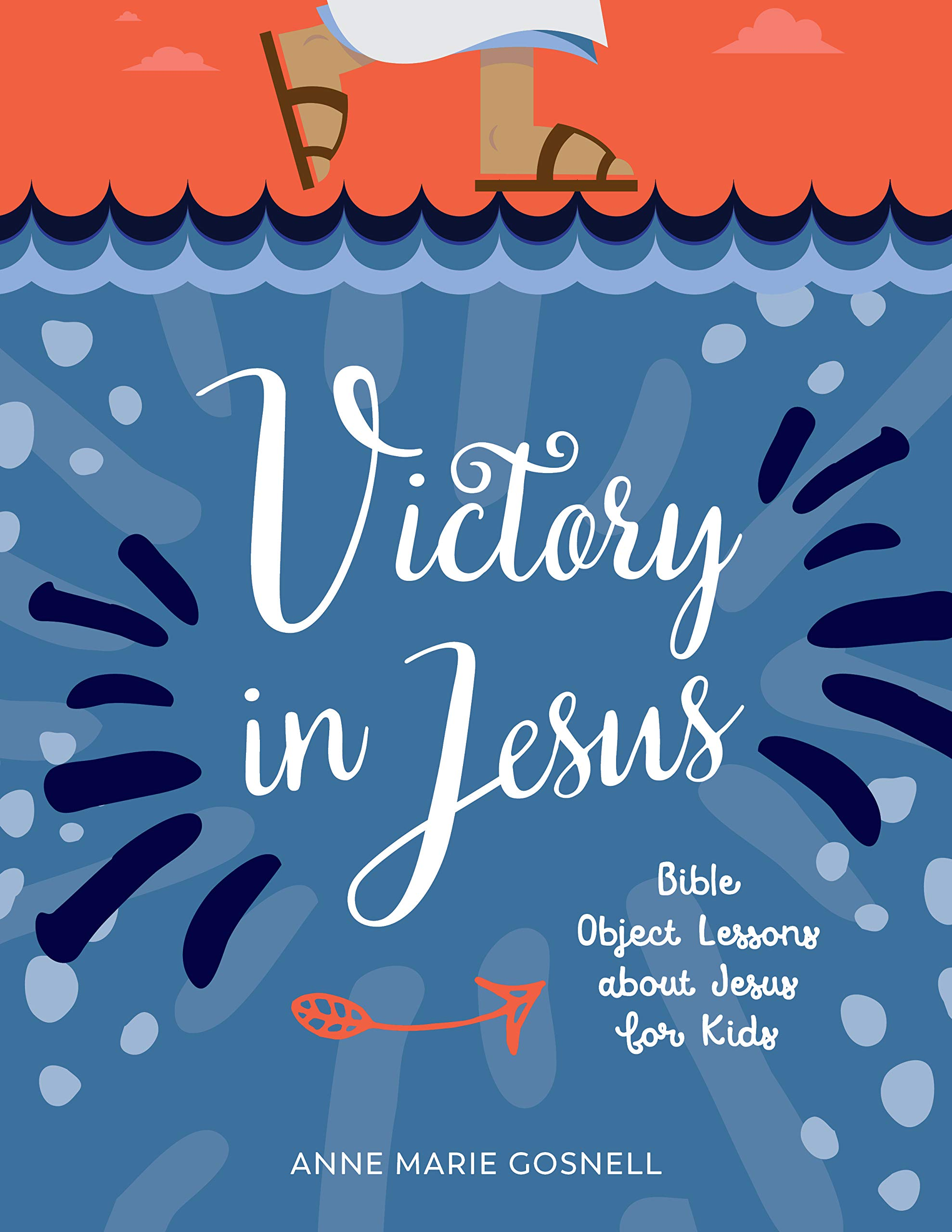 Amazon com: Victory in Jesus: Bible Object Lessons about Jesus for
