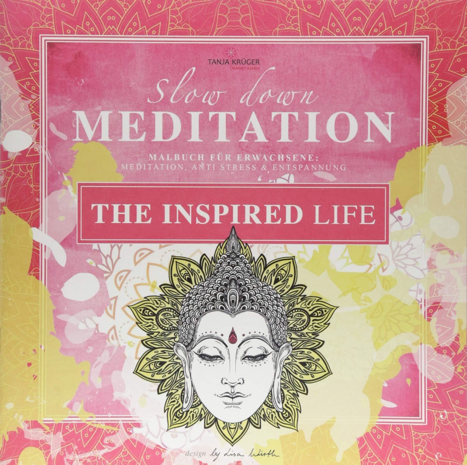 Malbuch Erwachsene Entspannung: The Inspired Life: Mit zauberhaften Motiven entspannen
