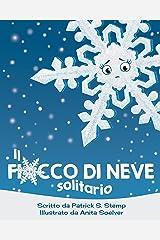 Il Fiocco di Neve Solitario (Italian Edition) Kindle Edition