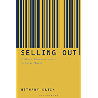 Selling Out: Culture, Commerce and Popular Music book cover