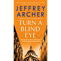 Turn a Blind Eye: A Detective William Warwick Novel (William Warwick Novels Book 3)