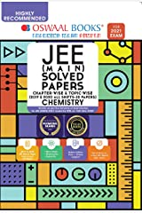 Oswaal JEE Main Solved Papers Chapterwise & Topicwise (2019 & 2020 All shifts 32 Papers) Chemistry Book (For 2021 Exam) Kindle Edition
