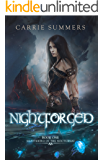 Nightforged (Shattering of the Nocturnai Book 1)