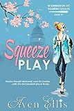 Squeeze Play (Washington DC Soaring Eagles Book 1) (English Edition)