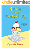 Murder with a Cherry on Top (A Lickety Splits Mystery Book 1)