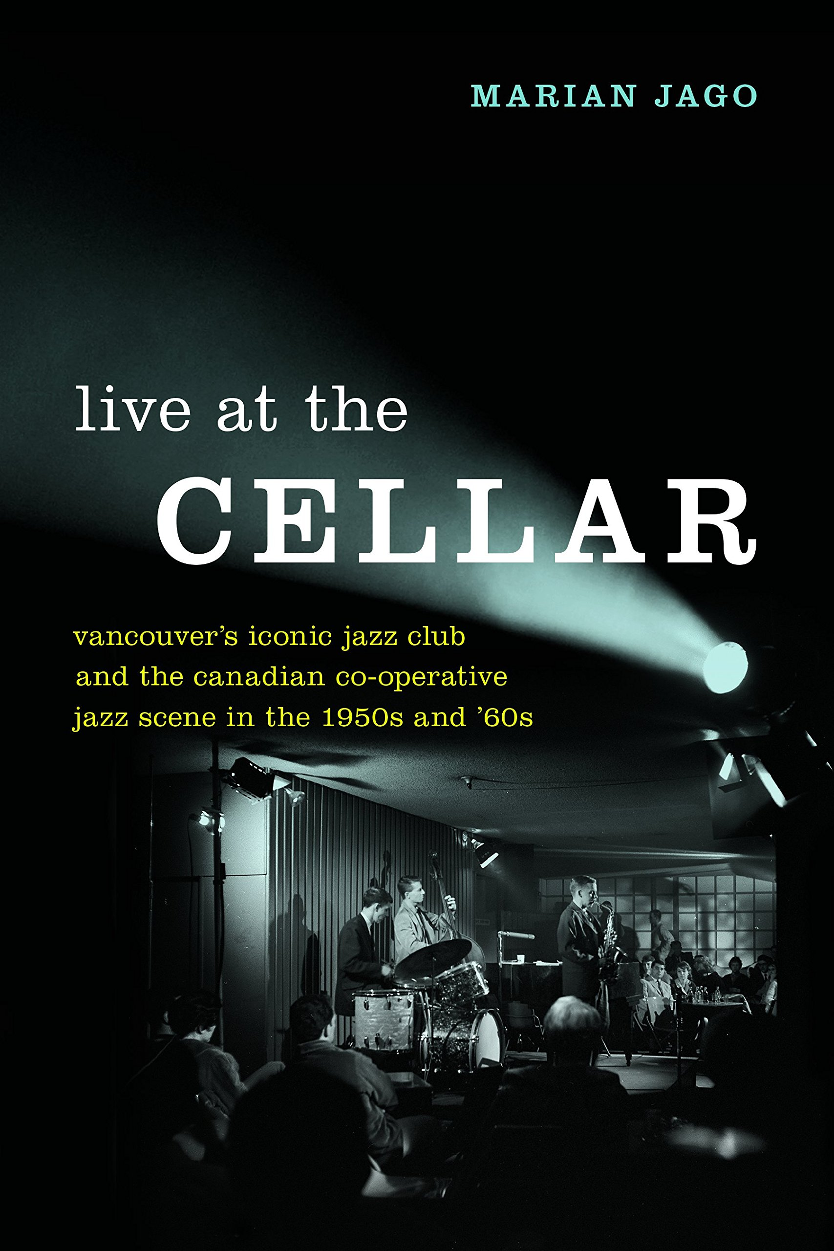 Live at The Cellar: Vancouver's Iconic Jazz Club