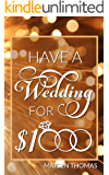 Have a Wedding for $1,000