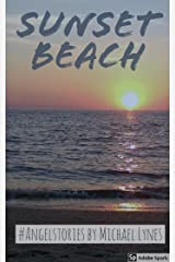 Sunset Beach (AngelStories Short Story Collection Book 5) Kindle Edition