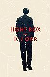 Light Box: (Winner of the BBC Short Story award 2016)