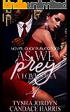 As We Prey 4:: A Love Saga