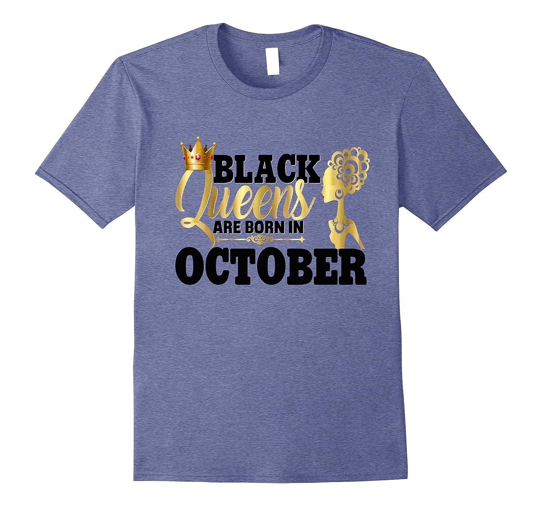 Diva Black Queens October Birthday Shirt Gift Gold Melanin